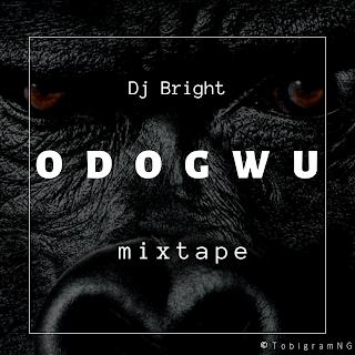 DJ Bright - Odogwu