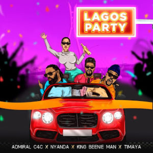 Admiral C4C Ft. Beenie Man, Nyanda & Timaya – Lagos Party
