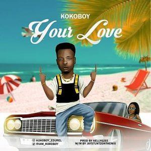 Kokoboy – Your Love