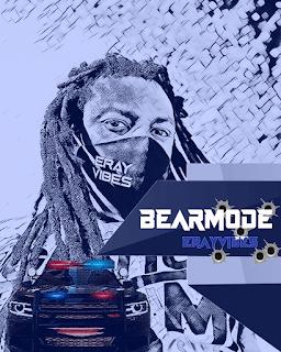 Erayvibes – Bear Mode