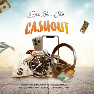 Starbee ft Cledo - Cashout