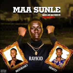 Raykid Ft Medoranky & Gravity - Maasunle