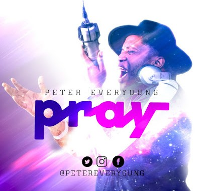 Peter Everyoung – Pray