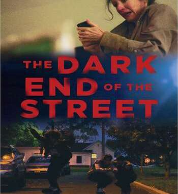 The Dark End of the Street (2020) Full Movie