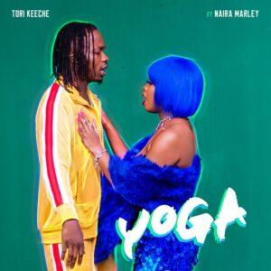 Naira Marley Ft Tori Keeche – Yoga