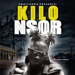 Small Baddo – Kilo Nsor