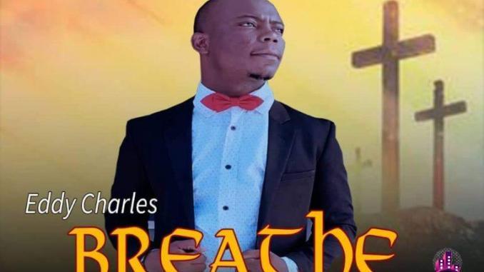 Eddy Charles – Breathe