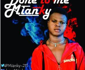 Mianky – Done To Me