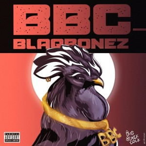 Blaqbonez Ft. Santi- Big Black Cock (BBC)