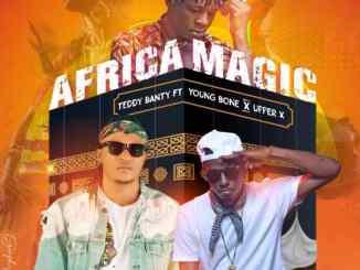 Teddybanty ft. Youngbone & Upper X – Africa Magic