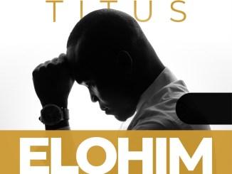 Titus – Elohim