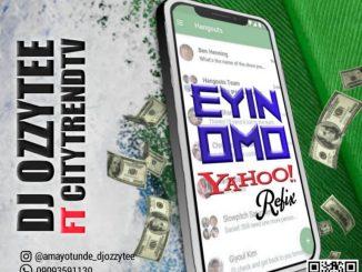 Eyin Omo Yahoo (Refix)[]