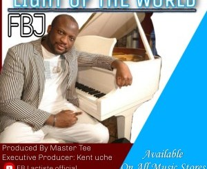 [Music+Video] FBJ – Light of the World