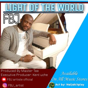 [Music+Video] FBJ – Light of the World