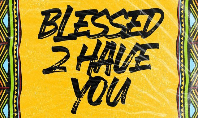Ceeza Milli – Blesses 2 Have You