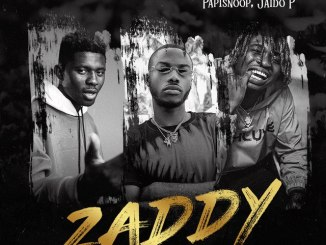 DJ Zeeez Ft Jadio P x Papisnoop – Zaddy