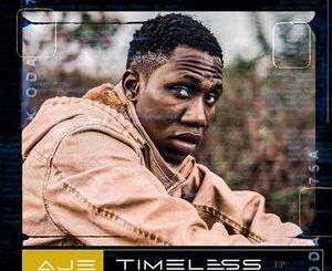[FULL EP] Aje – Timeless