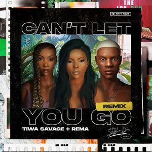American rapper, Stefflon Don come through with another brand new single title Can t Let You Go (Remix) featuring Tiwa Savage & Rema