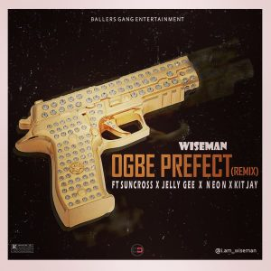 Ogbe Prefect (Remix)