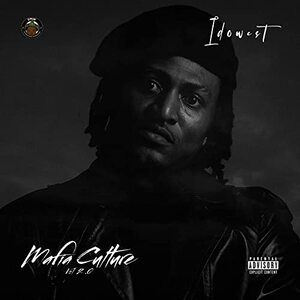 Idowest – Mafia Culture Vol. 2.0
