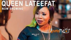 Queen Lateefat (Nollywood)