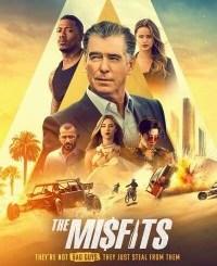 MOVIE: The Misfits (2021)