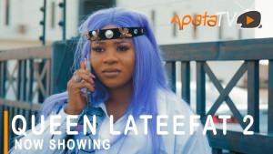 Queen Lateefat Part 2 (Nollywood)