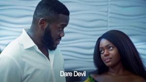 MOVIE: Dare Devil (Nollywood)
