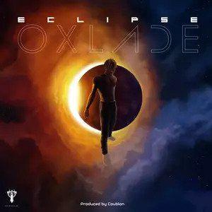 Oxlade – Eclipse