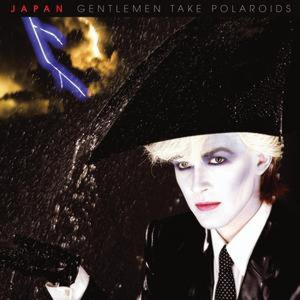 Music Tips: Japan – Gentlemen Take Polaroids