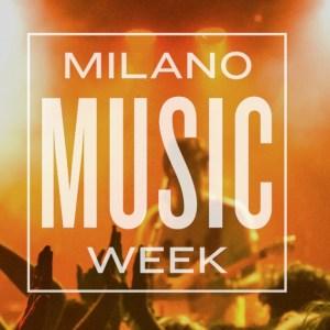 La tua guida alla Milano Music Week