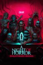 Nonton A Night of Horror: Nightmare Radio Subtitle Indonesia Lk21 Ganool Layarkaca21 Indoxxi