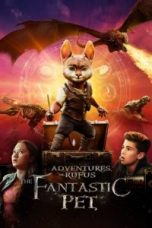 Nonton Adventures of Rufus: The Fantastic Pet Subtitle Indonesia Lk21 Ganool Layarkaca21 Indoxxi