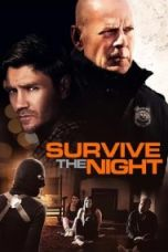 Nonton Survive the Night Subtitle Indonesia Lk21 Ganool Layarkaca21 Indoxxi