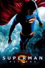 Nonton Superman Returns Subtitle Indonesia Gratis Download Layarkaca21 Indoxxi