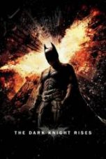 Nonton The Dark Knight Rises Subtitle Indonesia Gratis Download Layarkaca21 Indoxxi