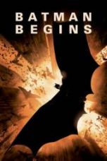 Nonton Batman Begins Subtitle Indonesia Gratis Download Layarkaca21 Indoxxi