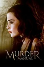 Nonton Murder Manual Subtitle Indonesia Gratis Download Layarkaca21 Indoxxi