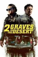 Nonton 2 Graves in the Desert Subtitle Indonesia Gratis Download Layarkaca21 Indoxxi