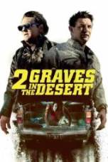 Nonton 2 Graves in the Desert Subtitle Indonesia Lk21 Ganool Layarkaca21 Indoxxi