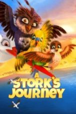 Nonton A Stork's Journey Subtitle Indonesia Gratis Download Layarkaca21 Indoxxi