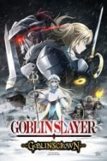Nonton Goblin Slayer: Goblin's Crown Subtitle Indonesia Gratis Download Layarkaca21 Indoxxi