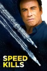 Nonton Speed Kills Subtitle Indonesia Gratis Download Layarkaca21 Indoxxi