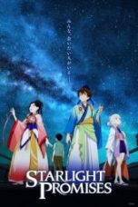 Nonton Starlight Promises Subtitle Indonesia Gratis Download Layarkaca21 Indoxxi