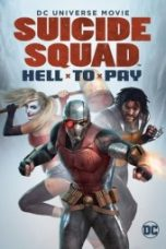Nonton Suicide Squad: Hell to Pay Subtitle Indonesia Gratis Download Layarkaca21 Indoxxi