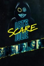 Nonton Let's Scare Julie Subtitle Indonesia Gratis Download Layarkaca21 Indoxxi