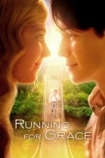 Nonton Running for Grace Subtitle Indonesia Gratis Download Layarkaca21 Indoxxi