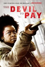 Nonton The Devil to Pay Subtitle Indonesia Gratis Download Layarkaca21 Indoxxi