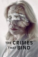Nonton The Crimes That Bind Subtitle Indonesia Gratis Download Layarkaca21 Indoxxi