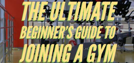 The Ultimate Beginner's Guide to Joining a Gym